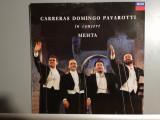 Carreras Domingo Pavarotti in Concert (1990/DECCA/RFG) - Vinil/Impecabil, Polydor