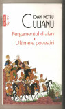 Ioan Petru Culianu-Pergamentul diafan*Ultimele povestiri
