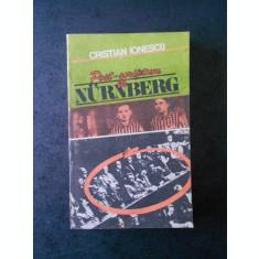 CRISTIAN IONESCU - POST SCRIPTUM LA NURNBERG