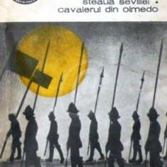 Steaua Sevillei. Cavalerul din Olmedo (teatru II)