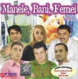 CD  Manele, Bani, Femei, original