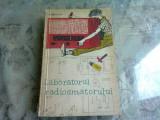 Laboratorul radioamatorului - I. Boghitoiu