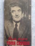 Carte despre Toma Caragiu, studiu introductiv Valentin Silvestru