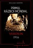 Primul Război Mondial. Verdun 1916