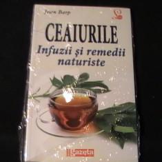 CEAIURILE-INFUZII SI REMEDII NATURALE-IOAN BARP-LA TIPLA-