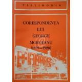Corespondenta lui George Moroianu (1891-1920), vol. I