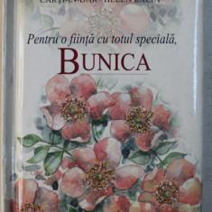 PENTRU O FIINTA CU TOTUL SPECIALA , BUNICA de HELEN EXLEY , 2002