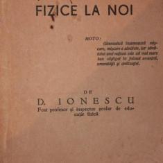 ISTORICUL GIMNASTICEI SI EDUCATIEI FIZICE LA NOI, 1939 - D . IONESCU