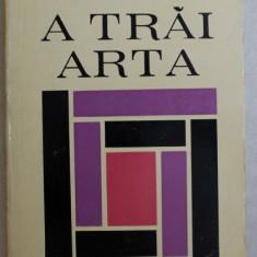 A TRAI ARTA de MIHAI NADIN , 1972