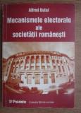 Mecanismele electorale ale societatii romanesti  / Alfred Bulai
