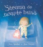 Steaua de noapte buna | Amy Sparkes, Jane Massey