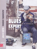 Caseta audio: Alexandru Andries - Blues Expert ( 2003, originala, stare f.buna )