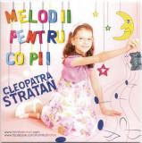 Cleopatra Stratan - Melodii Pentru Copii