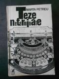 MARTA PETREU - TEZE NETERMINATE