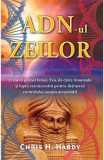 ADN-ul Zeilor - Chris H. Hardy