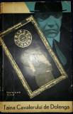 Haralamb Zinca - Taina Cavalerului de Dolenga