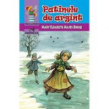 Patinele de argint - Mary-Elisabeth Mapes Dodge