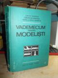 ILIE GH. IONESCU - VADEMECUM PENTRU MODELISTI ( AEROMODELE,NAVOMODELE ) , 1983