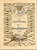 Nu Jurati Al.Blaremberg/ Mihail Margartiescu Op. 32 Partitura Muzica Romaneasca