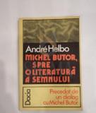 ANDRE HELBO - SPRE O LITERATURA A SEMNULUI