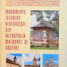 MONUMENTE ISTORICE BISERICESTI DIN MITROPOLIA MOLDOVEI SI SUCEVEI, IASI 1974
