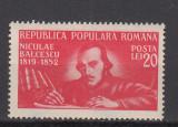ROMANIA 1948 LP 247 - 130 ANI NASTEREA LUI N. BALCESCU MNH, Nestampilat