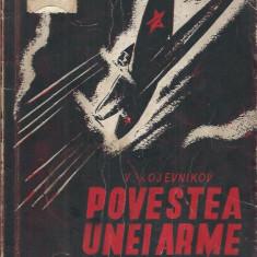 (bibliofilie) Povestea unei arme cumplite - V. Kojevnikov/ Ed. Scanteia 1944