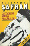 AS - SAFRAN ALEXANDRU - UN TACIUNE SMULS FLACARILOR