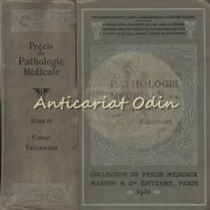 Precis De Pathologie Medicale IV - F. Bezancon, Marcel Labbe, Leon Bernard