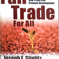 J. Stiglitz and A. Charlton, FAIR TRADE FOR ALL