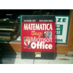 Matematica pentru gimnaziu cu Microsoft Office - Alexandru Otet si Anca Elena Voicu