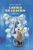 Cartea de Craciun | Selma Lagerlof, Humanitas