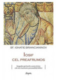 Iosif cel preafrumos   Sfantul Ignatie Briancianinov