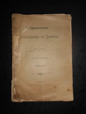 GEORGE DANIELOPOLU - EXPLICATIUNEA INSTITUTIUNILOR LUI IUSTINIAN volumul 1 foto
