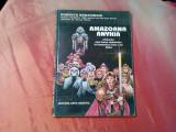 AMAZOANA ANYHIA - Misiunea unei Femei Razboinice - Roberto Bonadimani - 1993