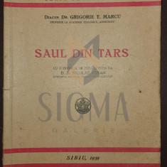 Diacon Dr. GRIGORIE T. MARCU - SAUL DIN TARS , SIBIU 1939