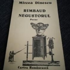 Rimbaud Negustorul cu autograf Mircea Dinescu