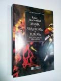 MAGIA SI VRAJITORIA IN EUROPA - Robert Muchembled