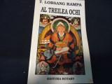 AL TREILEA OCHI-T. LOBSANG RAMPA-TRAD. ELENA ROTARU-223 PG-