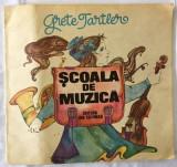 Scoala de muzica (ilustratii Dana Schobel Roman )an 1986/46pagini- Grete Tartler