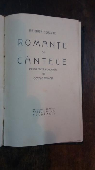 George Cosbuc - Romante si Cantece - Prima editie - OCTAV MINAR