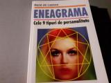 ENEAGRAMA - CELE 9 TIPURI DE PERSONALITATE - RENE DE LASSUS, TEORA 2006,182 PAG