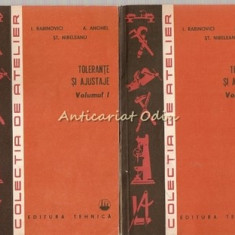 Tolerante Si Ajustaje I, II - I. Rabinovici, A. Anghel, St. Nibeleanu