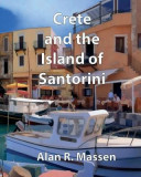 Crete and the Island of Santorini