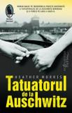 Tatuatorul de la Auschwitz/Heather Morris