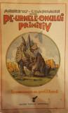PE URMELE OMULUI PRIMITIV - ROY CHAPMAN ANDREWS