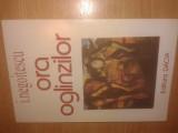 I. Negoitescu - Ora oglinzilor - Pagini de jurnal, memorialistica, epistolar...