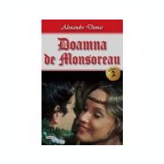 Doamna de Monsoreau vol 2 - Alexandre Dumas