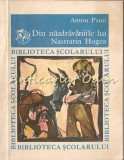 Cumpara ieftin Din Nazdravaniile Lui Nastratin Hogea - Anton Pann