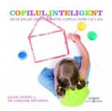 Copilul inteligent   Julian Chomet, Dr. Caroline Fertleman, Corint